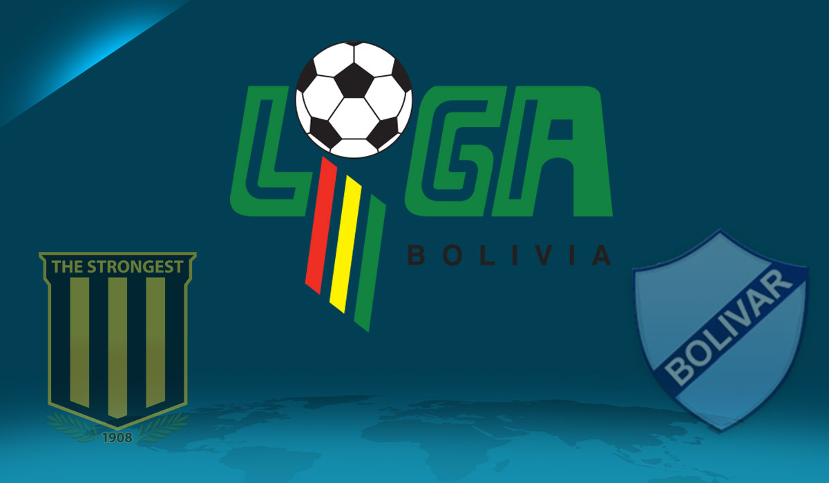Bolivar & The Strongest: Sitting at the Top of Bolivian Football