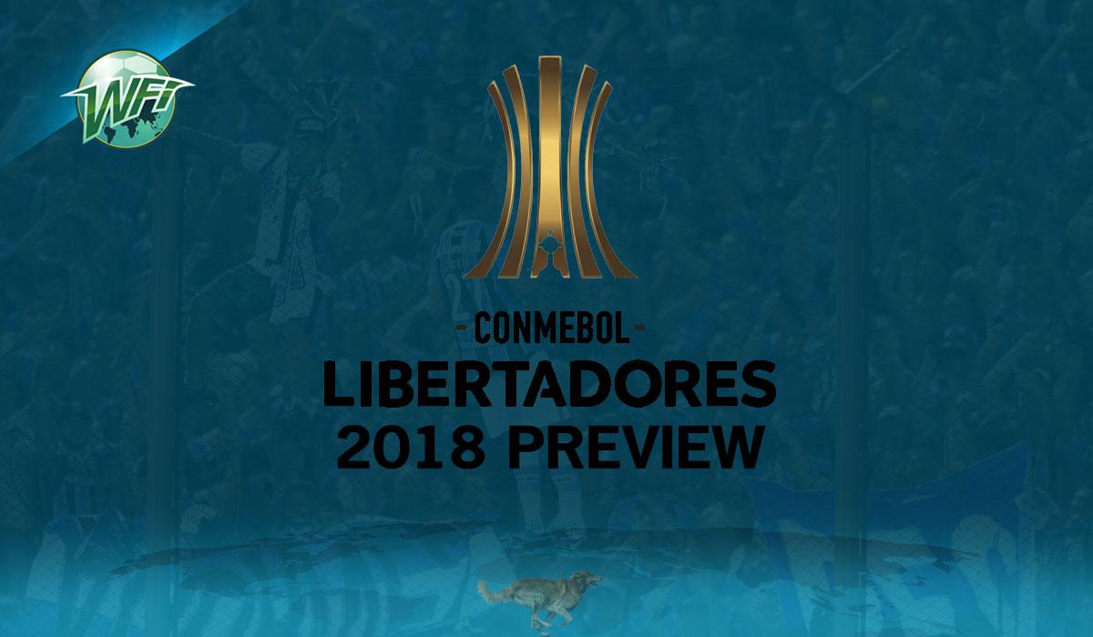Copa Libertadores 2018 Preview