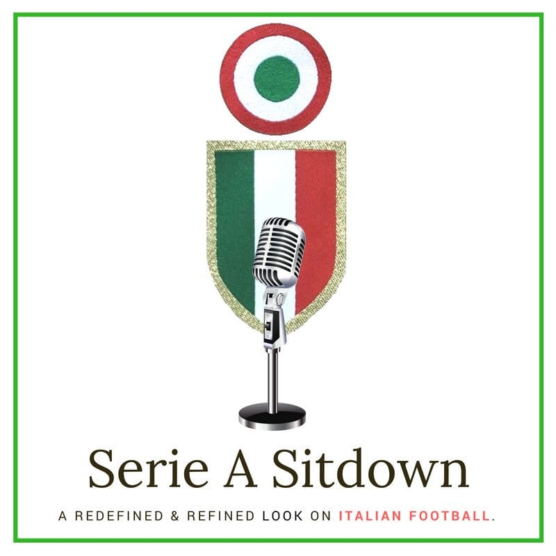 Serie A Sitdown Podcast