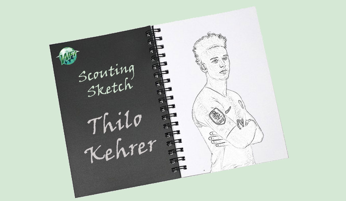 Scouting Sketch: Thilo Kehrer – Paris Saint-Germain