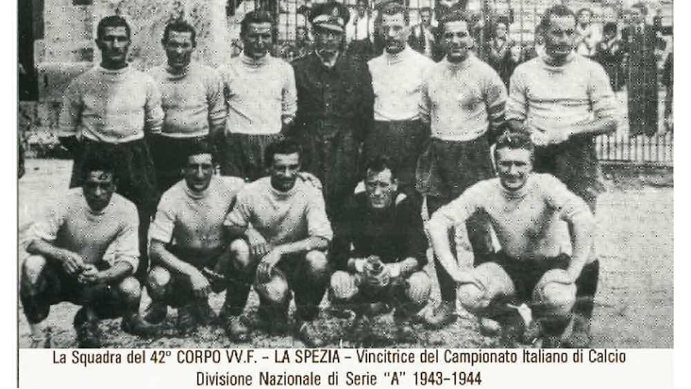 The Spezia Firefighters And The 1944 Campionato Alta Italia